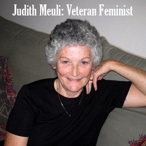 Judith Meuli: Veteran Feminist